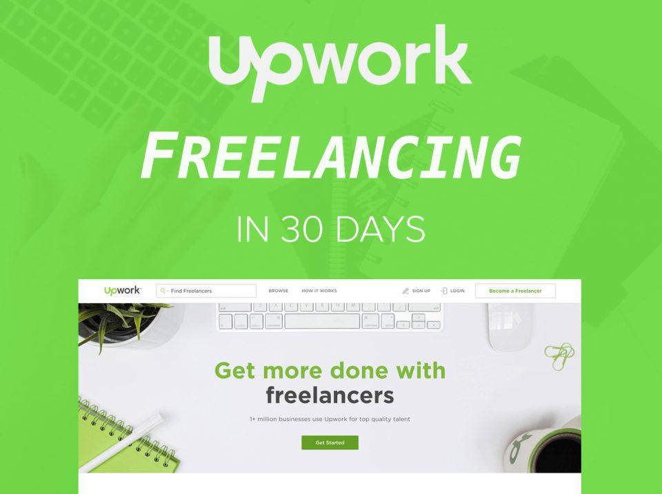 upwork-freelancing-in-30-days
